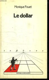Le Dollar. Collection Reperes N° 36 - Couverture - Format classique