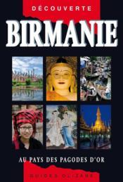 Birmanie ; au pays des pagodes d'or - Couverture - Format classique
