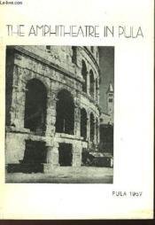 The Amphitheatre In Pula - Couverture - Format classique