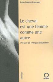 Le Cheval Est Une Femme Comme Une Autre - Intérieur - Format classique