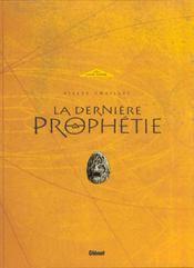 La Derniere Prophetie T.1 ; Voyage Aux Enfers + Crayonnes - Intérieur - Format classique