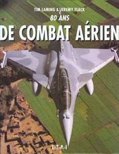 80 Ans De Combat Aerien - Intérieur - Format classique
