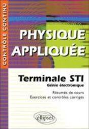 Controle Continu ; Physique Appliquée ; Terminale Sti Génie Electronique - Intérieur - Format classique