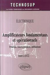 Amplificateurs fondamentaux et opérationnels ; principe, fonctionnement, utilisations - Intérieur - Format classique