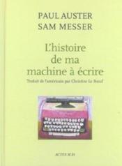 L'Histoire De Ma Machine A Ecrire - Couverture - Format classique