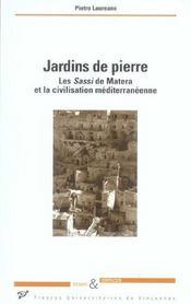 Jardins de pierre ; les Sassi de Matera et la civilisation méditerranéenne - Intérieur - Format classique