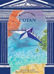 Raconte-Moi... T.50 ; L'Otan - Couverture - Format classique