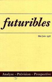 Futuribles N.15 Mai Juin 1978 - Couverture - Format classique