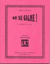 On se calme ; comedie en 4 actes - Intérieur - Format classique