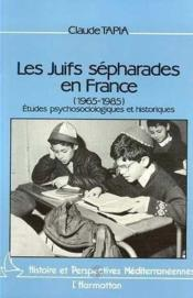 Les Juifs sépharades en France (1965-1985) ; études psychologiques et historiques - Couverture - Format classique