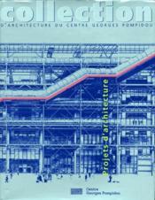 Collection d'architecture du centre Georges Pompidou ; projets d'architecture - Couverture - Format classique