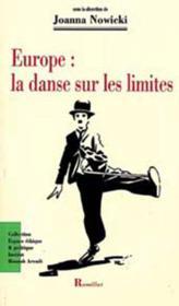 Europe : la danse sur les limites - Couverture - Format classique