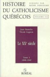 Hist.Catholicisme Quebecois T1 V3 - Couverture - Format classique