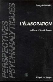 L Elaboration - Couverture - Format classique