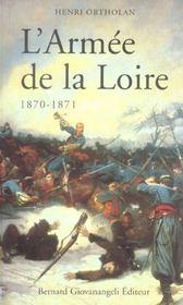 L'Armee De La Loire. Campagne De 1870-1871 - Intérieur - Format classique