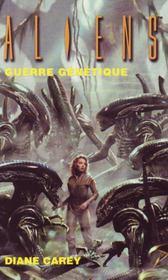Aliens T.2 ; Guerre Genetique - Intérieur - Format classique