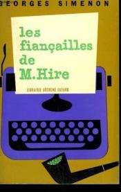 Les Fiancailles De M. Hire. - Couverture - Format classique
