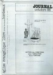 Journal De L'Eglise Evangelique Libre De Bordeaux, Octobre 1986. Action Des Chretiens Pour L'Ablitipon De La Torture. - Couverture - Format classique