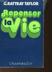 Repenser La Vie - Couverture - Format classique