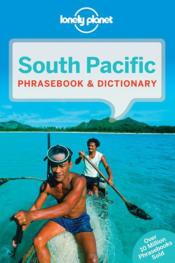 Vente livre :  South Pacific phrasebook (3e édition)  - Collectif - Collectif Lonely Planet