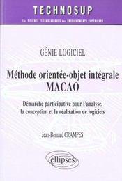 Genie Logiciel Methode Orientee-Objet Integtrale Macao Demarche Participative Pour L'Analyse - Intérieur - Format classique