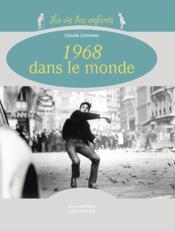 1968, dans le monde - Couverture - Format classique