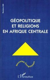 Nouvelles Congolaises N.29 ; Geopolitique Et Religions En Afrique Centrale - Intérieur - Format classique