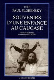 Souvenirs d'une enfance au Caucase - Couverture - Format classique