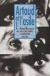 Artaud Et Lasile 1 Au-Dela Des Murs, La Memoire - Couverture - Format classique