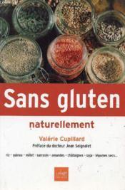 Sans gluten naturellement - Couverture - Format classique
