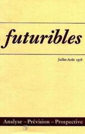 Futuribles N.16 Juillet Aout 1978 - Couverture - Format classique