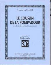 Le coussin de la pompadour ; comedie en 2 actes et 4 tableaux - Intérieur - Format classique
