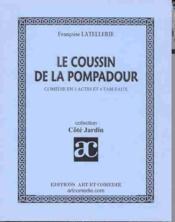 Le coussin de la pompadour ; comedie en 2 actes et 4 tableaux - Couverture - Format classique