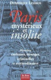 Paris Mysterieux Et Insolite T1 - Couverture - Format classique