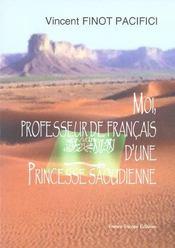 Moi, professeur de francais d'une princesse saoudienne - Intérieur - Format classique