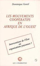Les mouvements coopératifs en Afrique de l'Ouest: ... - Couverture - Format classique