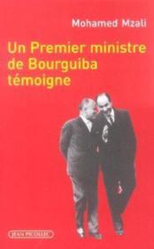 Premier Ministre De Bourguiba Temoigne (Un) - Couverture - Format classique