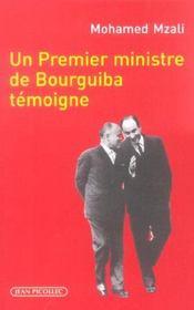 Premier Ministre De Bourguiba Temoigne (Un) - Intérieur - Format classique