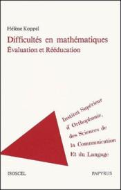 Difficultés en mathématiques, évaluation et rééducation - Couverture - Format classique