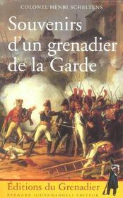 Souvenirs d'un grenadier de la garde - Intérieur - Format classique