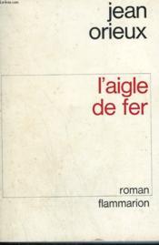 L'Aigle De Fer. - Couverture - Format classique