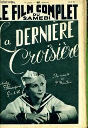 Le Film Complet Du Samedi N° 1975 - 16e Annee - La Derniere Croisiere - Couverture - Format classique