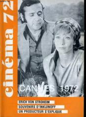 Cinema 72 N° 167 - Erich Von Sroheim - Souvenirs D'Inkijinoff - Un Producteur S'Explique: Jacques Perrin - Couverture - Format classique