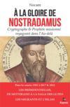 À la gloire de Nostradamus ; les présidentielles ; de Mitterrand à la saga des Le Pen