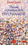 Theorie Et Pratique De La Psychanalyse