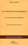 Les médications psychologiques ; les économies psychologiques
