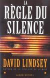 La regle du silence