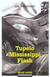 Livres - Tupelo Mississippi Flash