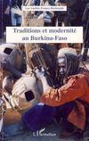 Traditions et modernité au Burkina-Faso
