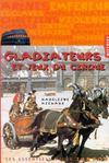 Gladiateurs et jeux de cirque